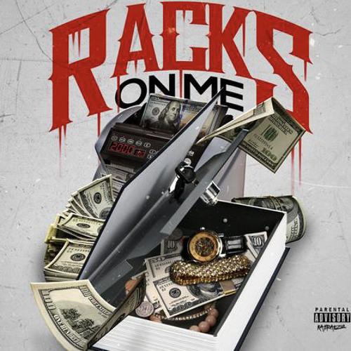 Racks On Me