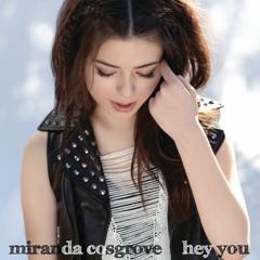 Hey You (Remix) - Miranda Cosgrove