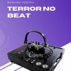 Terror No Beat