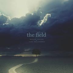 The Field - M. Lucchi & Y. Polchenko