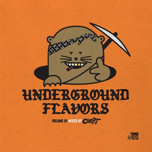 UNDERGROUND FLAVORS vol.01 by CHILY-T