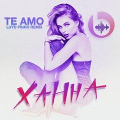 Te Amo - Xahha ( Luyd Pinho Remix )
