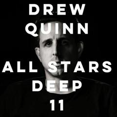 Drew Quinn - Feb 2021 All Stars Deep Edition Mix 11