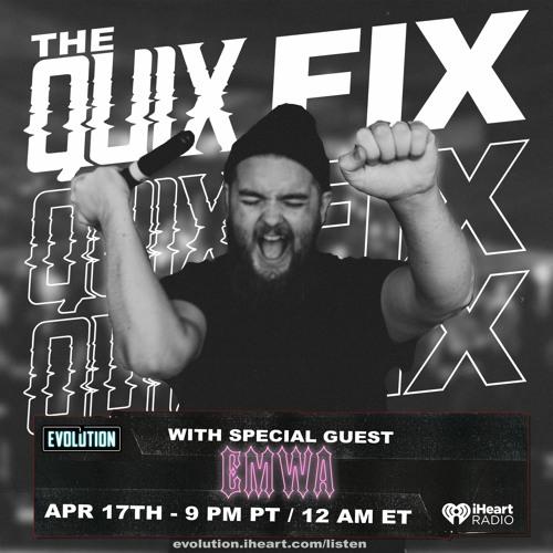 The Quix Fix - EMWA Guest Mix