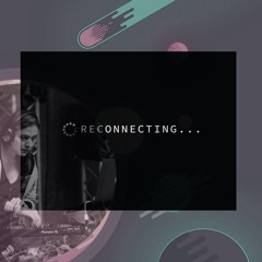 Reconnecting 2021