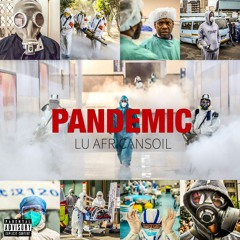 Pandemic - Lu Africansoil