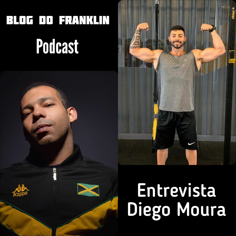 Blog do Franklin Entrevista Diego Moura