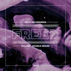 Kalane - Double Edged - Free Download