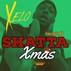 X E L O - Shatta Xmas (Freestyle #4)