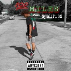 """""""100 Miles"""" - Zayyball (Feat. B23)"""