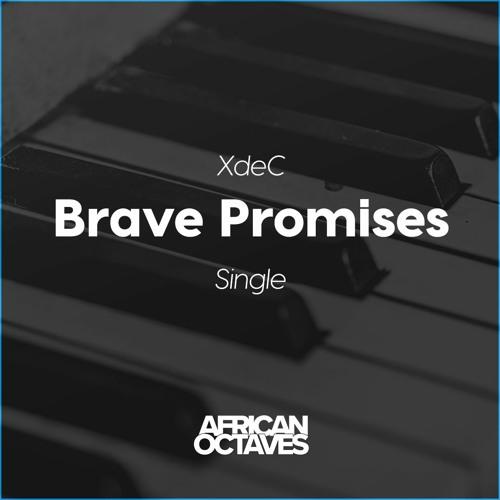 Brave Promises