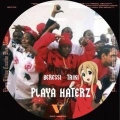 beressi x taiki - phonk da game (playa haterz)