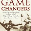 Download PDF✔Download❤ The Game Changers: Abner Haynes, Leon King, and the Fall of Major College Football's Mp3