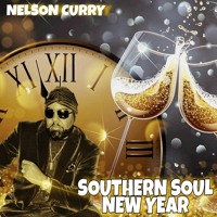 Nelson Curry-Southern Soul New Year (DJ Drops)