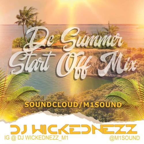 DJ Wickednezz(Murdah One Sound) - De Summer Start Off