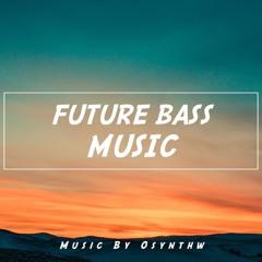 Modern Inspiring Future Bass [Full Track]