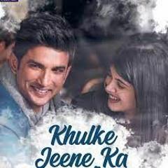 Khulke Jeene ka | Cover Version | Dil Bechara | Arjit Singh, Sasha Tirupati | ARR | aSATHYA