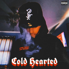 Cold Hearted (prod. Sixty)