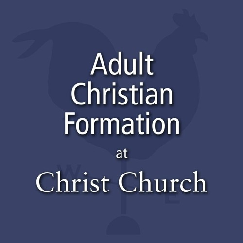 Adult Christian Formation 2019-2020 - Holy Ground: Loving God, Our Neighbor, and Creation