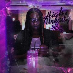 Tae Dawg- High already