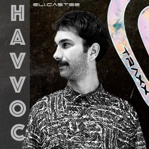 eli.CAST02 - HAVVOC from FRANCE 06/2020 FREE DOWNLOAD