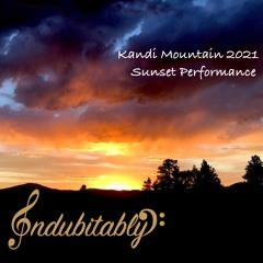 Kandi Mountain 2021 Sunset Performance