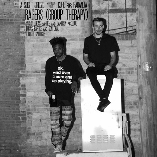 RAGERS (Group Therapy) (ft. Cure for Paranoia)