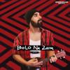Download Bolo Na Zara Mp3