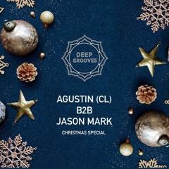 Deep Grooves Christmas Special - Agustín (CL) b2b Jason Mark