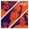 Moses & Emr3ygul(feat.Alexiane)- A Million My On Soul Remix