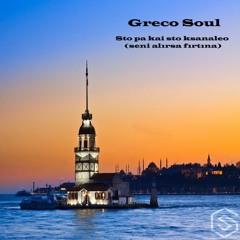 """Greco Soul - Sto pa kai sto ksanaleo (seni alirsa firtina) FREE DL Via """"Buy"""" Button"""