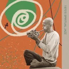 70s Spiritual Jazz Mix - by Dckne