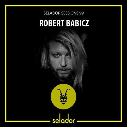 Selador Sessions 99 - Robert Babicz (Live Set)