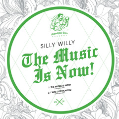 SILLY WILLY - The Music Is Now! [ST121] 25th September 2020