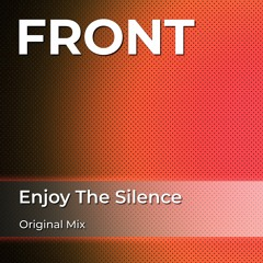 FRONT - Enjoy The Silence