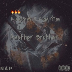 Another Brother (Feat. Kidd $tu)