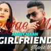 Download Girlfriend | Reggae Mix | Amrit Maan | Remix | Bandook Jattiye | Dj Flow | New Punjabi Songs 2021 Mp3
