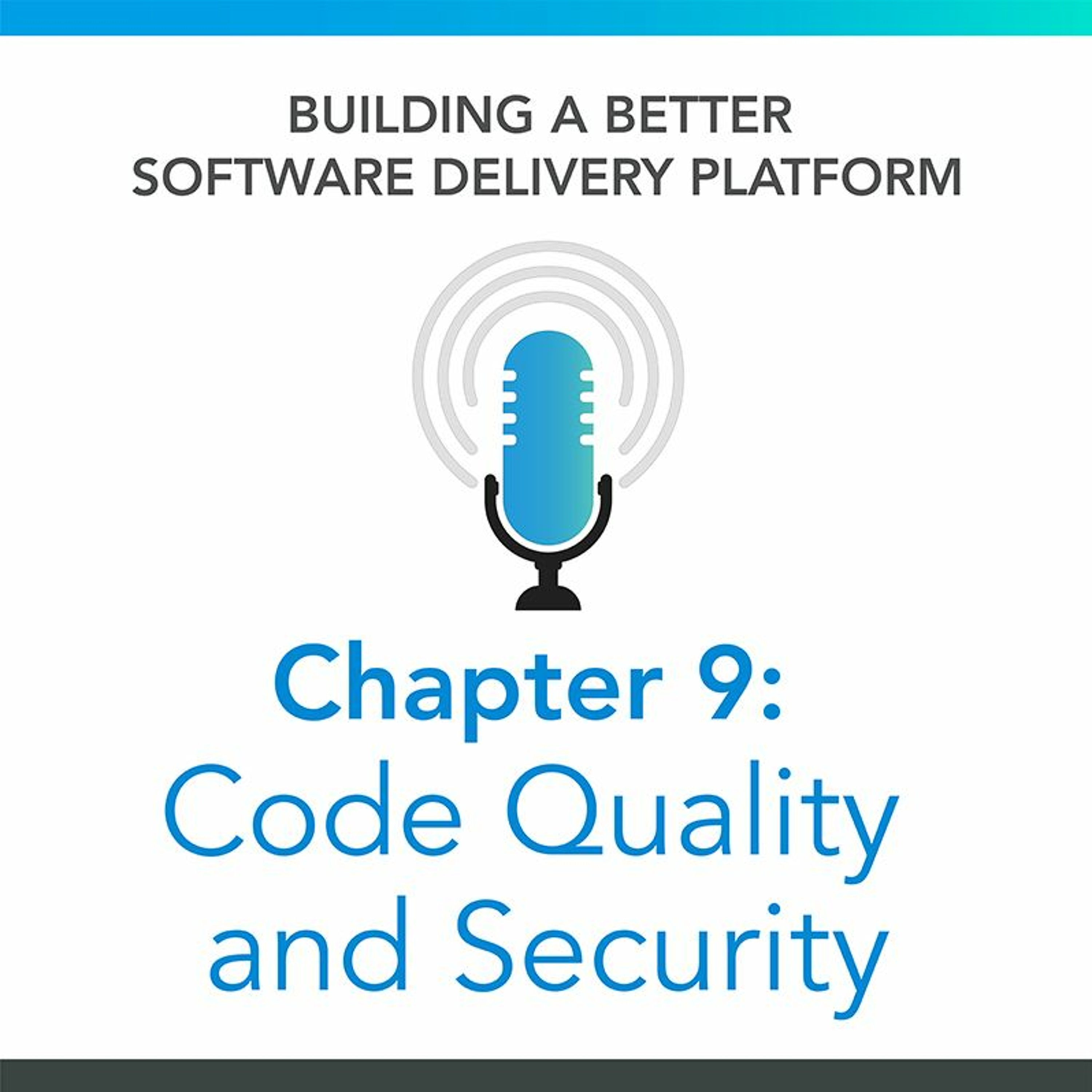 Chapter 9: Code Quality And Security