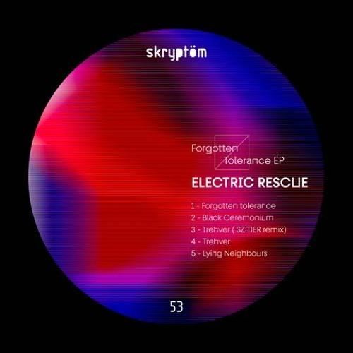 Premiere : Electric Rescue - Trevher (szmer remix) [Skyptöm Records]