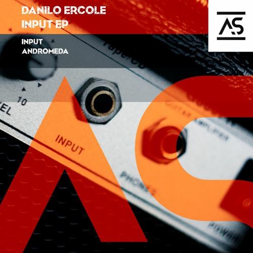 Danilo Ercole - Andromeda (Original Mix) [OUT NOW]