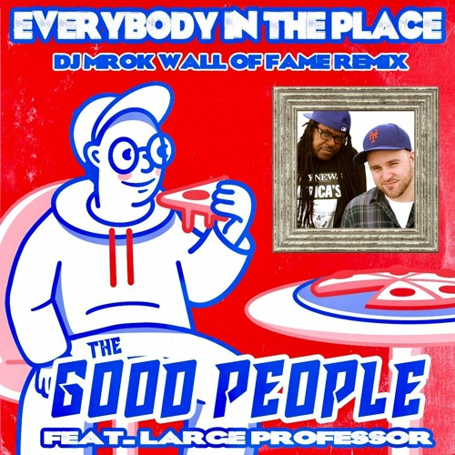 Everybody In The Place - Wall of Fame Remix