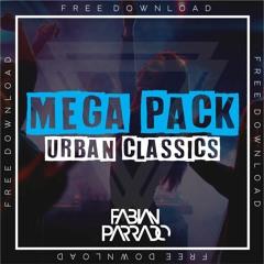 MEGA PACK URBAN - CLASSIC'S (FREE DOWNLOAD IN BUY)