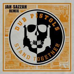 Dub Pistols - Stand Together Feat. Rhoda Dakar ( Jah Sazzah Skanking RMX ) free Download