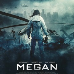 """End Credits from """"Megan"""""""