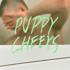 Puppy Cheeks