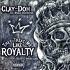 Download They Treat Me Like Royalty (feat. Salvasquared & Virgin Lamb) Mp3