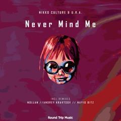 Nikko Culture Feat. U.R.A - Never My Mind