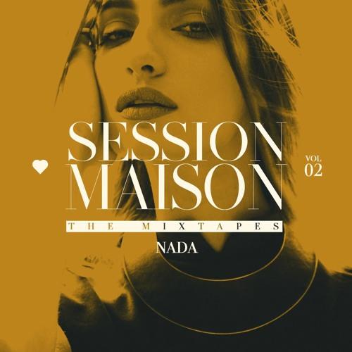 SESSION MAISON 02 ** Nada
