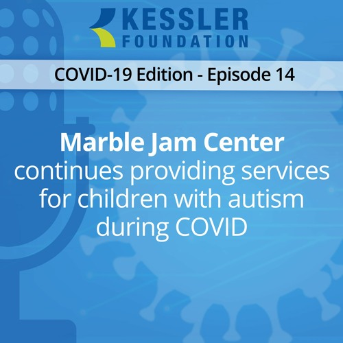 Marble Jam continues providing services for children with Autism during COVID-Ep14