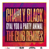 Gyal You A Party Animal (Champion Remix)